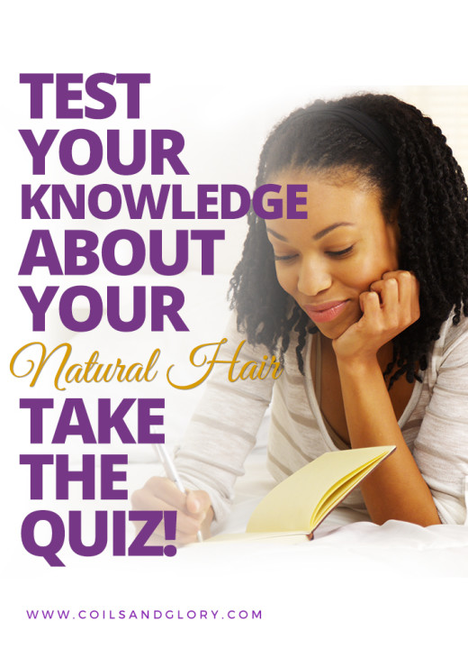 Test Your Knowledge about Your Natural Hair