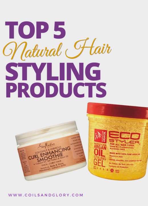 TOP 5 Natural Hair Styling Products