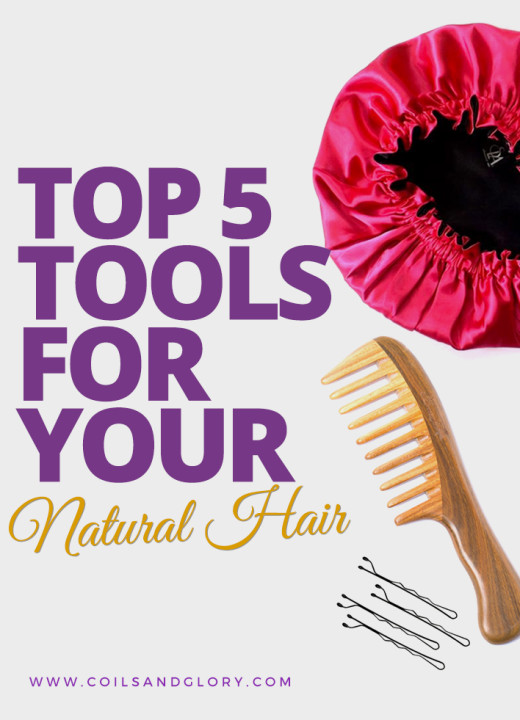 TOP 5 tools For Your Natural Hair