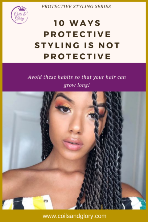 4c natural hair protective styling mistakes