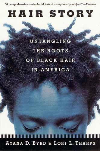 Natural Hair Book Review | Hair Story: Untangling The Roots of Black Hair in America