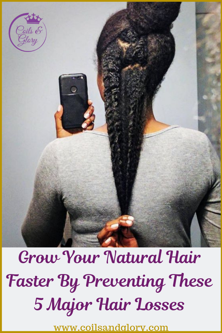 How To Grow Natural Hair Faster By Preventing These Five Common Hair Loss