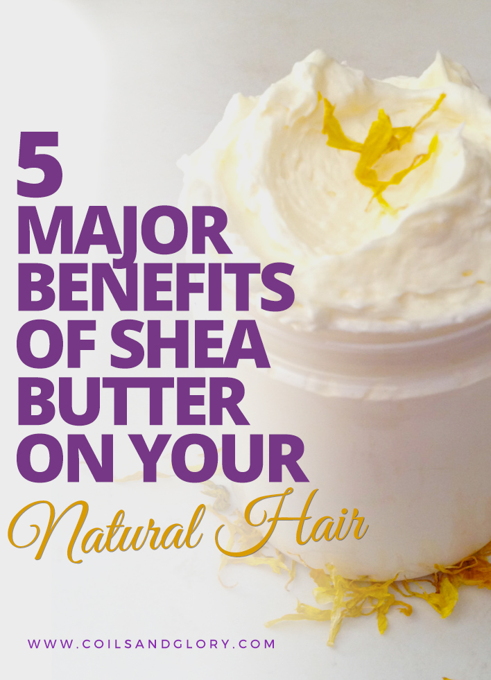 Benefits of Shea Butter on Natural Hair