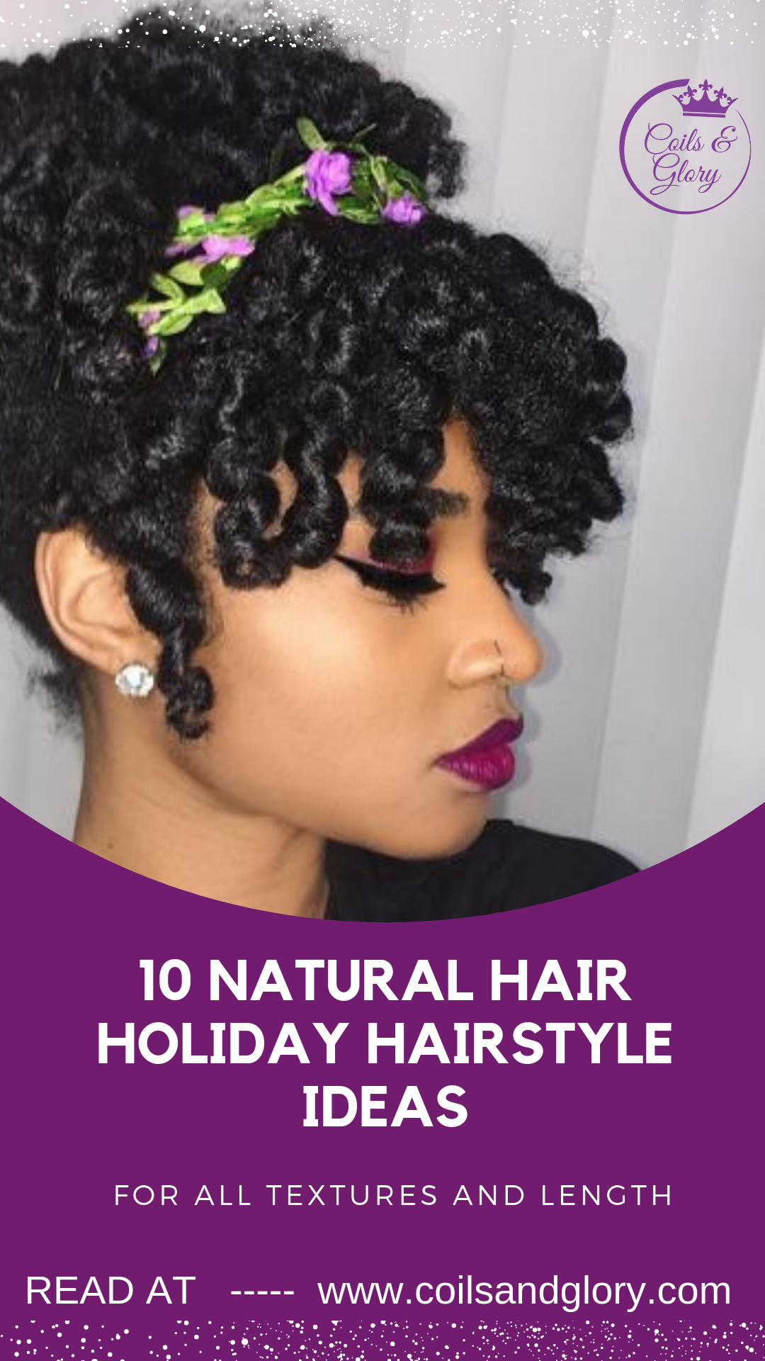 10 Holiday Natural Hairstyles For All Length Textures Coils And Glory